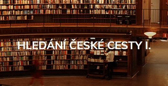 hledání české cesty